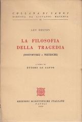 La filosofia della tragedia. Dostoevskij e Nietzsche