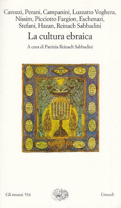 La cultura ebraica - Reinach Sabbadini Patrizia