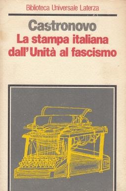 La stampa italiana dall'Unit? al fascismo