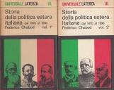 Storia della politica estera italiana dal 1870 al 1896 Vol. I e Vol. II