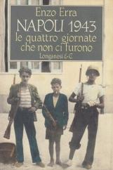 Napoli 1943 Le quattro giornate che non ci furono