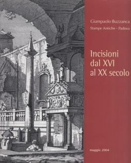 Incisioni dal XVI al XX secolo. Giampaolo Buzzanca Stampe Antiche