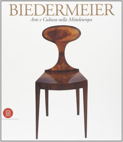 Biedermeier. arte e cultura nella mitteleuropa - Aa.vv.