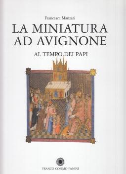 La miniatura ad Avignone al tempo dei Papi