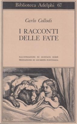 I racconti delle fate. Illustrazioni di Gustave Dor?. Prefazione di Giuseppe Pontiggia