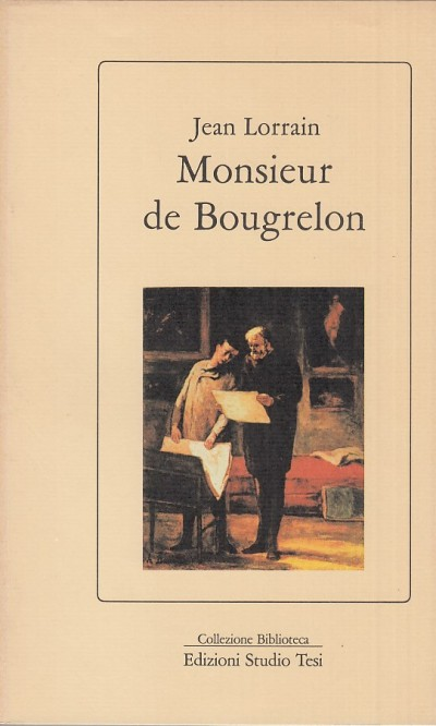 Monsieur de bougrelon - Lorrain Jean