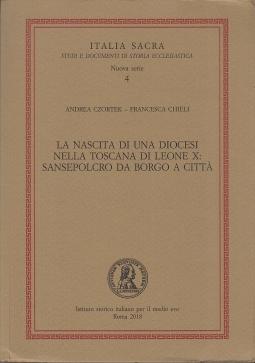La nascita di una diocesi nella Toscana di Leone X: Sansepolcro da Borgo a Città