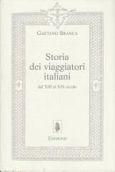 Storia dei viaggiatori italiani dal XIII al XIX secolo