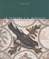 Le tessere del mosaico. Il primo cristianesimo nell'alto Adriatico tra Oriente e Occidente