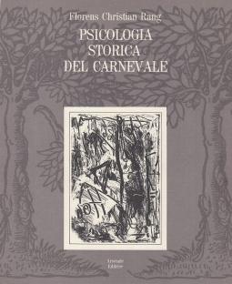 Psicologia storica del carnevale