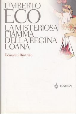 La misteriosa fiamma della regina Loana. Romanzo illustrato