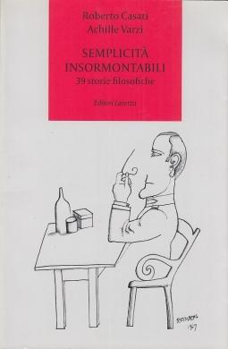 Semplicit? insormontabili. 39 storie filosofiche