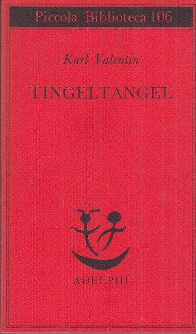 Tingeltangel - Valentin Karl