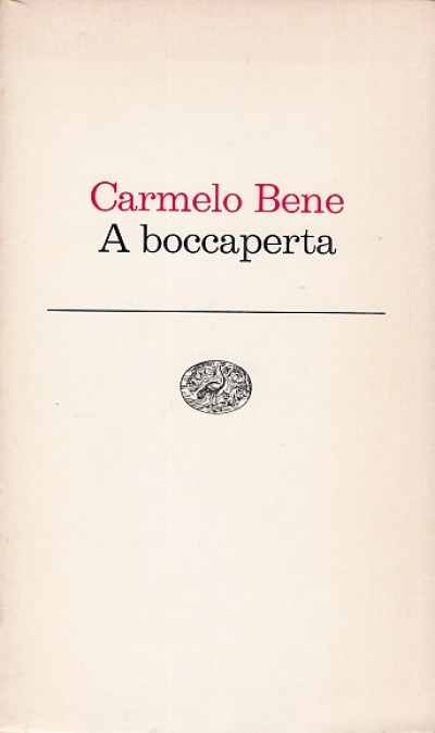 A boccaperta - Bene Carmelo