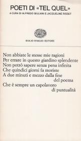 Poeti di Tel Quel. Marcelin Pleynet, Jean Pierre Faye, Denis Roche