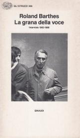 La grana della voce. Interviste 1962-1980