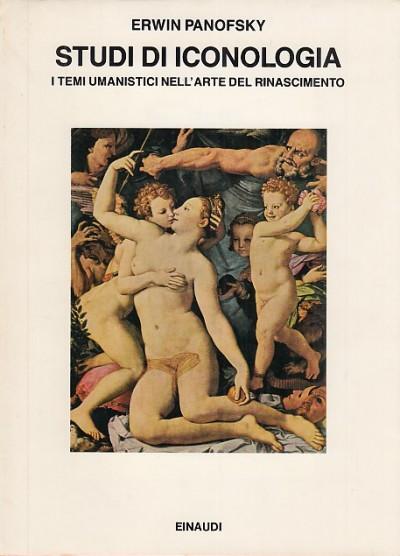 Studi di iconologia. i temi umanistici nell'arte del rinascimento - Panofsky Erwin