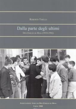 Dalla parte degli ultimi. Don Emilio de Roja (1919-1992)