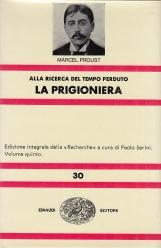 La Prigioniera. Alla ricerca del tempo perduto