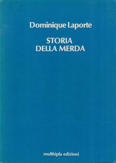Storia della merda - Laporte Dominique