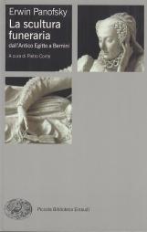La scultura funeraria dall'Antico Egitto a Bernini. Ediz. illustrata