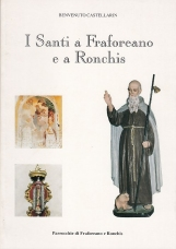 I Santi a Fraforeano e a Ronchis