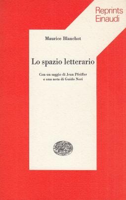 Lo spazio letterario. Con un saggio di Jean Pfeiffer e una nota di Guido Neri