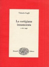 La cortigiana innamorata e altri saggi