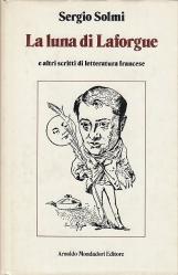 La luna di Laforgue e altri scritti di letteratura francese