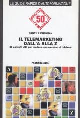 Il telemarketing dalla A alla Z. 26 consigli utili per vendere con successo al telefono