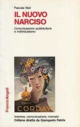 Il nuovo narciso. Comunicazione pubblcitaria e individualismo