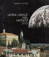 Udine cresce nel mondo