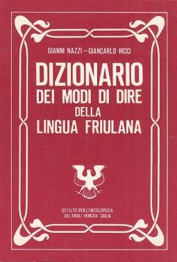 Dizionario dei modi di dire della lingua friulana