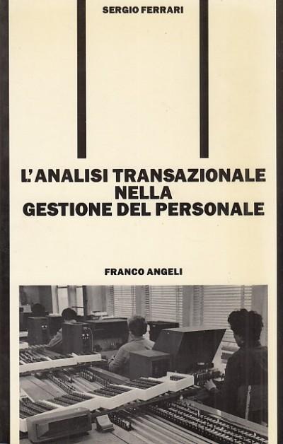 L'analisi transnazionale nella gestione del personale - Ferrari Sergio