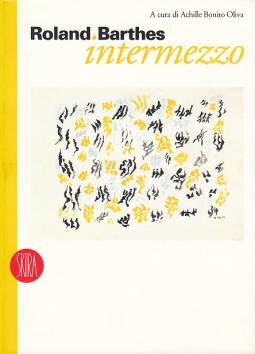 Roland Barthes. Intermezzo. Ediz. illustrata