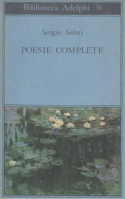 Poesie complete - Solmi Sergio
