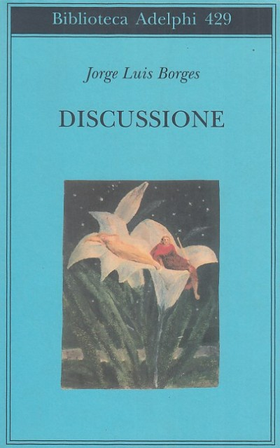 Discussione - Borges Jorge Louis