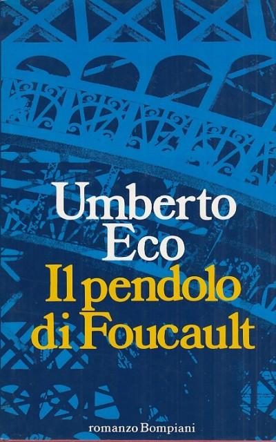 Il pendolo di foucault - Eco Umberto