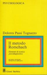 Il metodo Rorschah. Elementi di tecnica psicodiagnostica