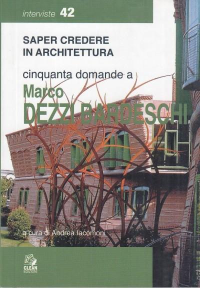 Cinquanta domanda e marco dezzi bardeschi - Iacomoni Andrea