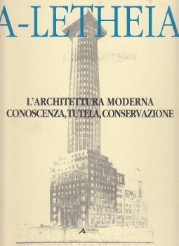 L'architettura moderna, conoscenza, tutela, conservazione