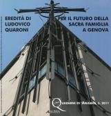 Eredit? di Ludovico Quaroni per il futuro della Sacra Famiglia a Genova. Ediz. illustrata