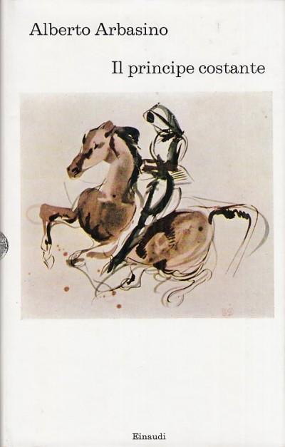 Il principe costante - Arbasino Alberto