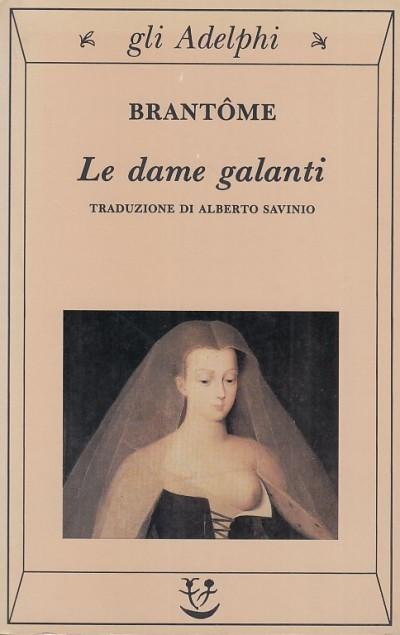 Le dame galanti - Brantome