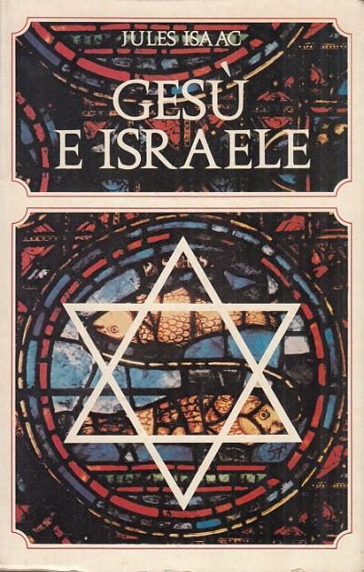Ges? e israele - Isaac Jules