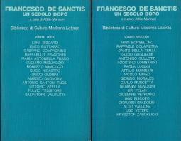 Francesco De Sanctis un secolo dopo. Volume Primo Volume secondo