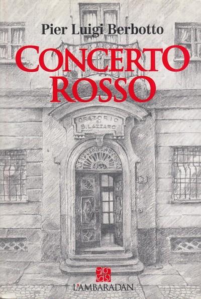 Concerto rosso - Berbotto Pier Luigi