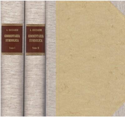Commentaria symbolica (rist. anast. 1591) - Ricciardi Antonio