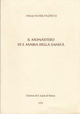 Il Monastero di S. Maria della Sanit?