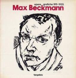 Max Beckmann opere grafiche 1911-1925